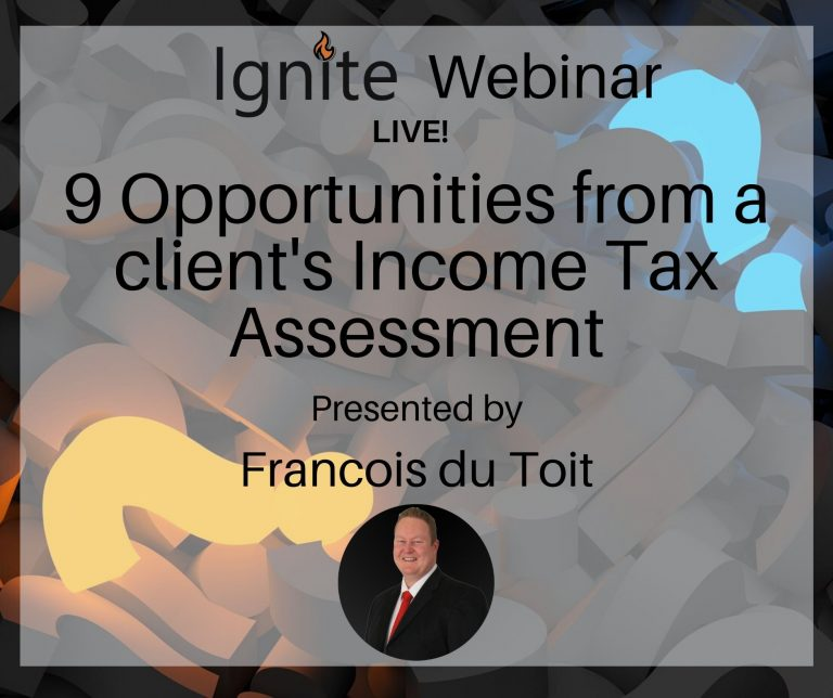 9 opportunities from a client's Income Tax assessment