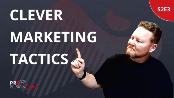 S2E3 – Clever and low effort marketing tactics
