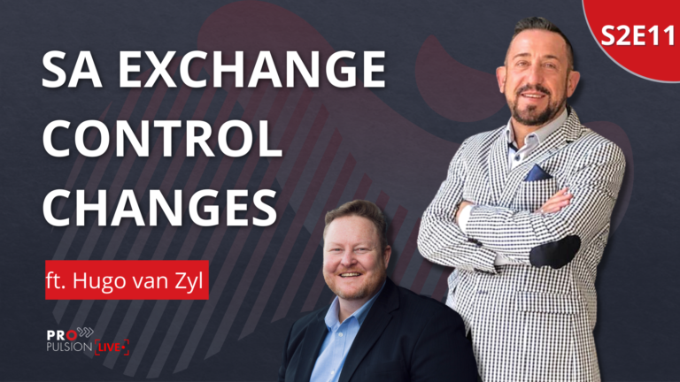 S2E11 – The latest on SA Exchange Control and Tax Changes ft. Hugo van Zyl